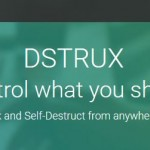 DSTRUX Launches Self-Destructing Social Networking Control Feature