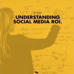 Marketing Tip – Understanding Social Media ROI