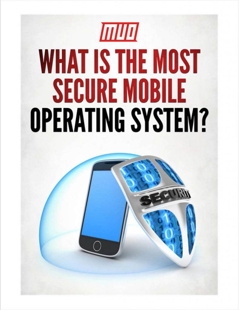 What Is The Most Secure Mobile Operating System