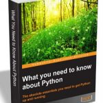 What You Need to Know About Python – FREE For a Limited Time