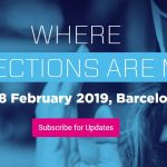 GSMA Reveals First Details for MWC19 Barcelona