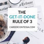 The Get-It-Done Rule of 3 – Productivity Workbook