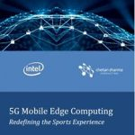 5G Mobile Edge Computing – Redefining the Sports Experience