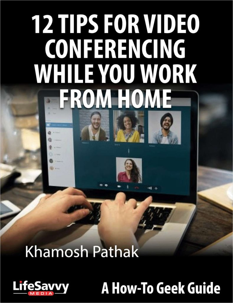 Tips for Video Conferencing While You Work From Home