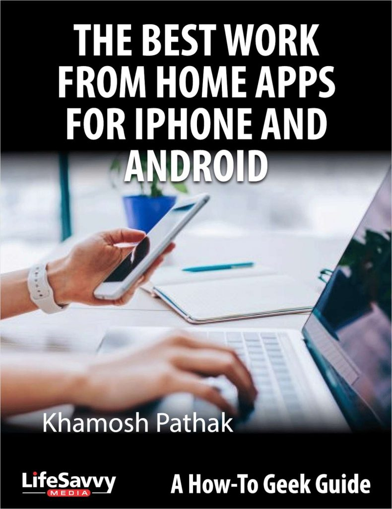 Work From Home Apps for iPhone and Android