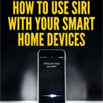 Free Guide – How to Use Siri With Your Smart Home Devices